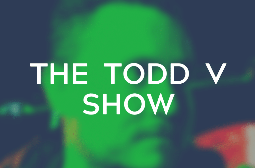 The Todd V Show Episode 14: The Risks of Sexting and How to Build Comfort & Trust Online